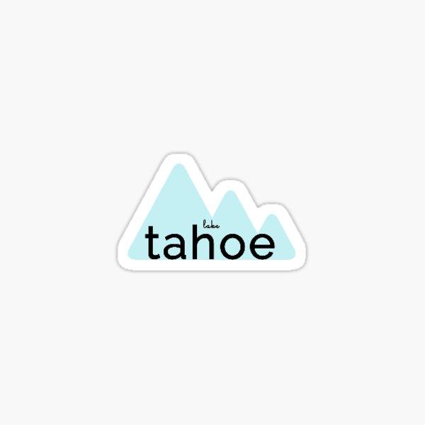 Lake Tahoe sticker Sticker