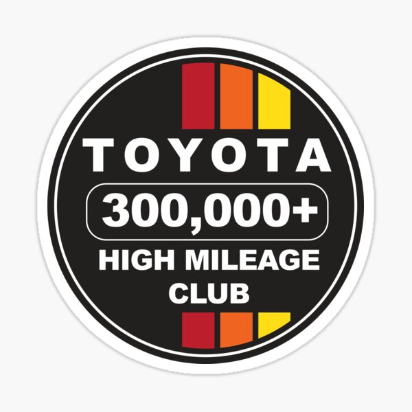 Toyota High Mileage Club 300K Sticker