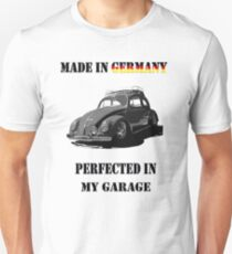 Made in Germany perfected in My Garage bug B&W Unisex T-Shirt