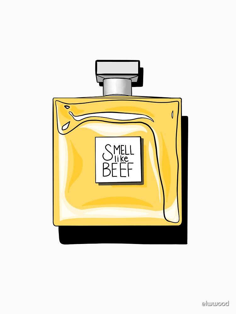 i smell like beeeeeeeeeeeeef! by elwwood