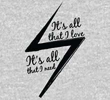 It's All That I Love Unisex T-Shirt