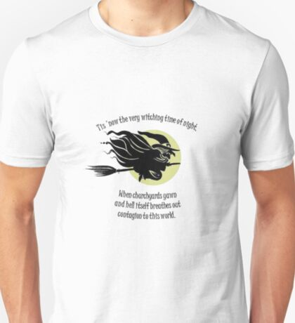 'Tis Now The Witching Time Of Night T-Shirt