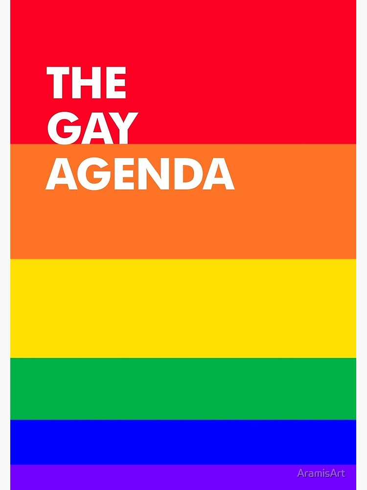 The Gay Agenda by AramisArt