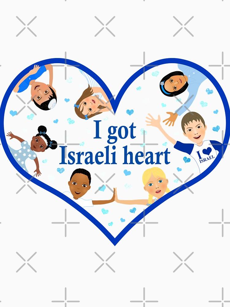 Love Israel - I got Israeli Heart  by talgursmusthave