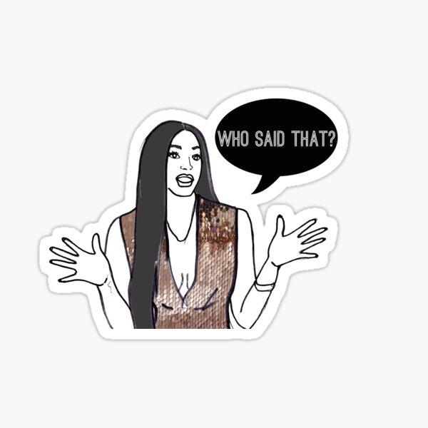 Who said that? Sticker