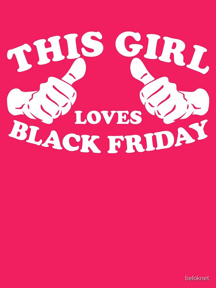 This Girl Loves Black Friday by beloknet