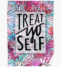 Treat Yo Self Parks and Recreation  Poster