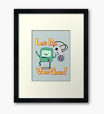BMO - Let's Play Video Games! Framed Print