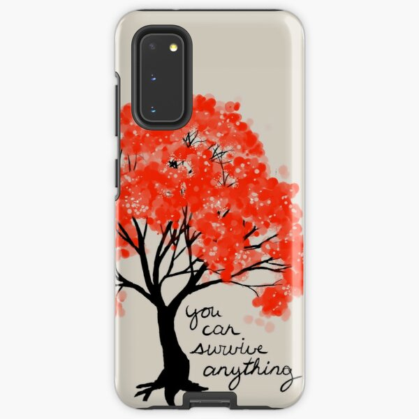 """""""You Can Survive Anything"""" Tree Samsung Galaxy Tough Case"""