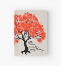 """You Can Survive Anything"" Tree Hardcover Journal"