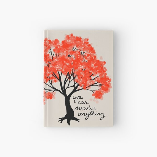 """""""You Can Survive Anything"""" Tree Hardcover Journal"""