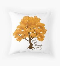 """Just Get Through Today"" Tree Throw Pillow"