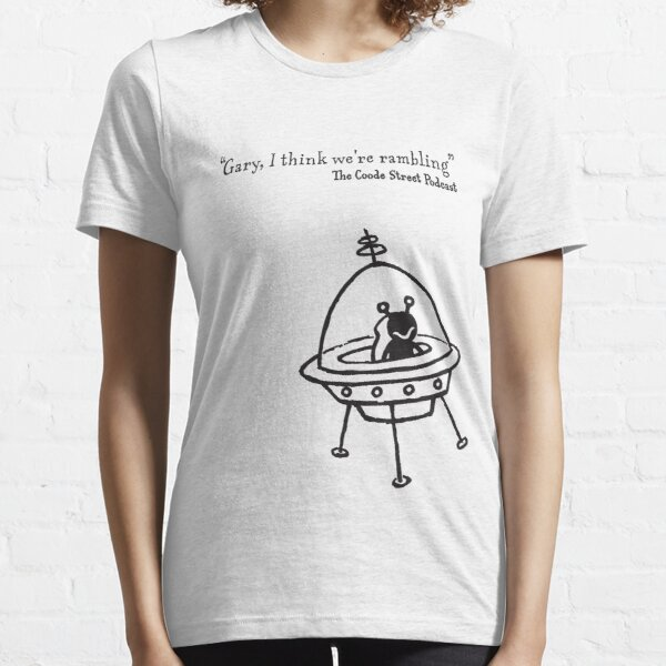 Gary, I think we're rambling (black) Essential T-Shirt