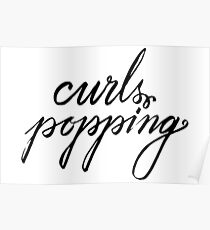 Curls Popping Poster