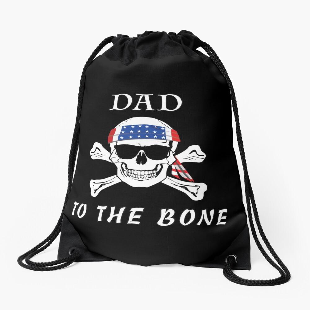 Dad to the Bone Patriarch Raider Fella Humer Garb. Drawstring Bag