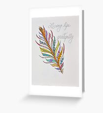 Feathers/6 - Gratitude/2 Saying Greeting Card
