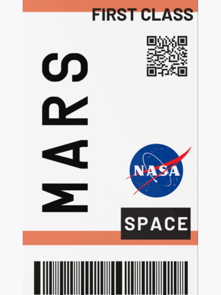Best Seller - Mars plane ticket nasa by zaklawson24