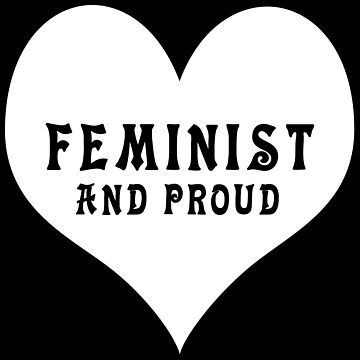 Feminist & Proud by PunkHale