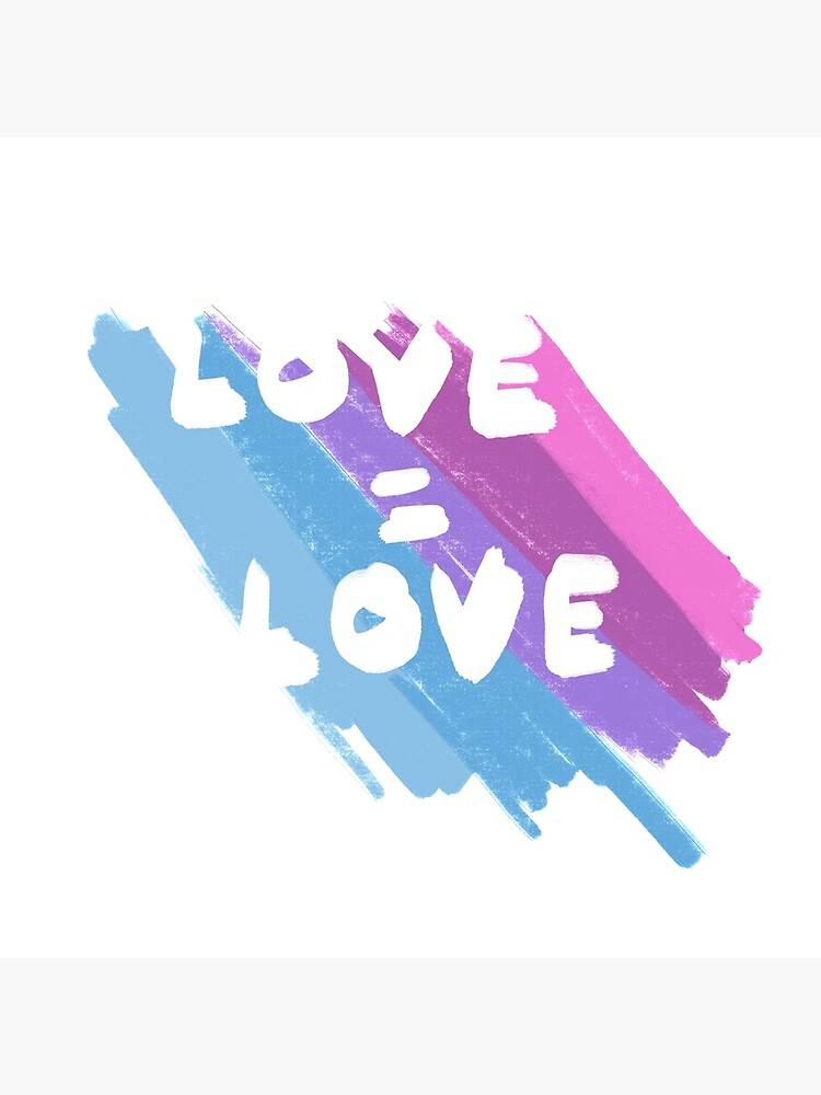 LOVE IS LOVE by SohiniTal