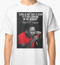 Kendrick Lamar Quote Classic T-Shirt