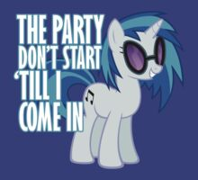 Vinyl Scratch - I Start the Party
