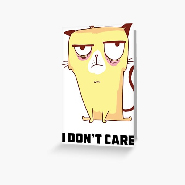Funny Cat T Shirts-Yellow Grumpy Cat- I Don't Care Meme T shirt Greeting Card