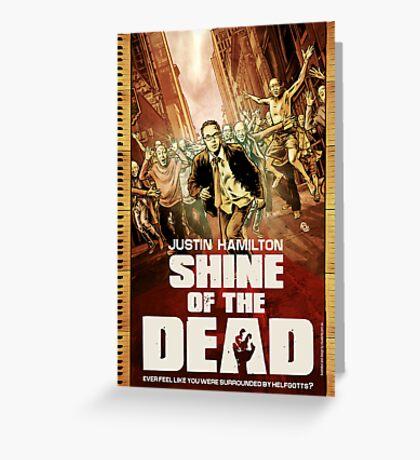 Justin Hamilton - Shine Of The Dead Greeting Card