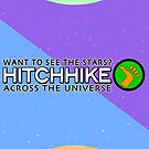 Hitchhike Across The Galaxy TRAVEL POSTER by Brian Rex