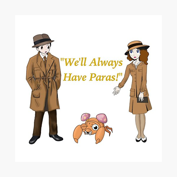 We'll Always Have Paras! Photographic Print