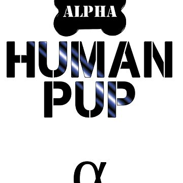 Human Alpha Pup by pupsparks92