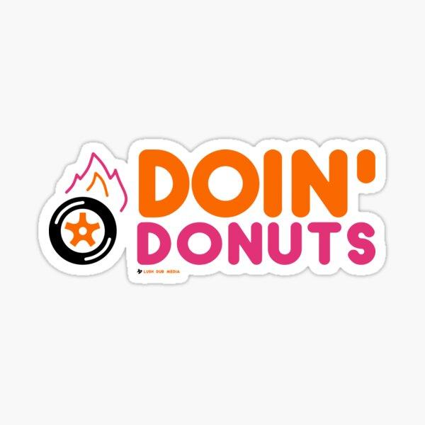 Doin' Donuts - By Lush Dub Media Sticker