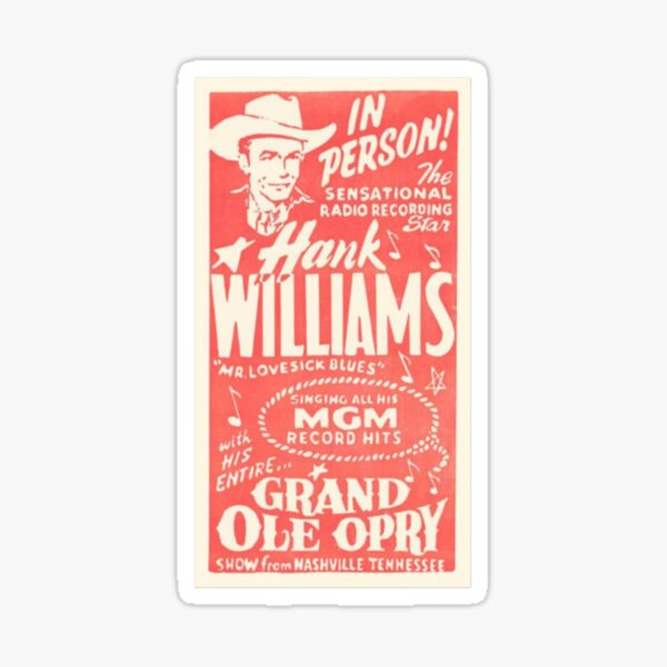 Hank Williams Vintage Grand Ole Opry Poster (#2) Sticker