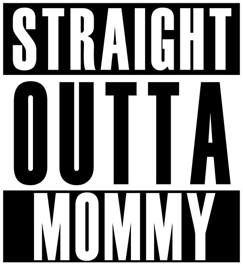 64a1c1499 'Straight Outta Mommy' Poster by thehiphopshop