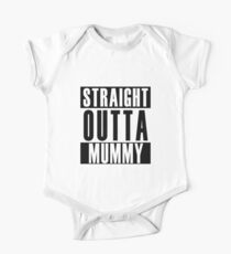 Straight Outta Mummy Kids Clothes