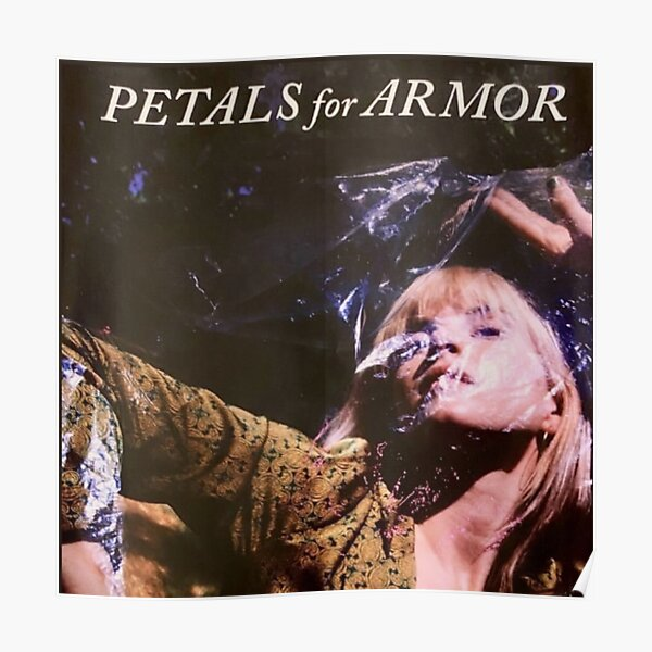 PFA/Petals For Armor poster  Poster