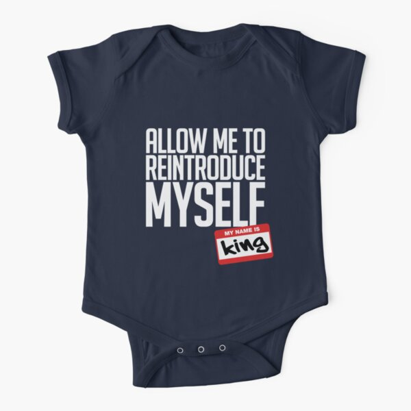 Allow Me To Reintroduce Myself - King Short Sleeve Baby One-Piece