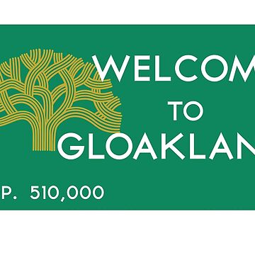 Welcome to Gloakland by Gloakland