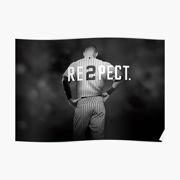 Derek Jeter Re2pect Poster