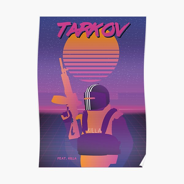 Killa - SynthWave Edition - Escape From Tarkov Póster
