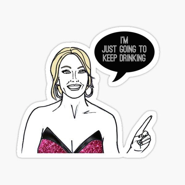 Keep Drinking Sticker