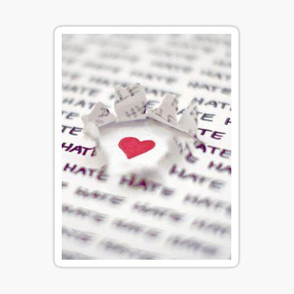 Love Conquers Hate Sticker