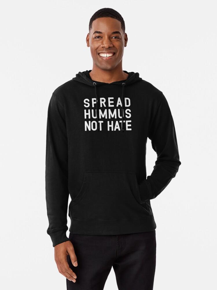 Mens Long Sleeve Cotton Hoodie Spread Hummus Not Hate Sweatshirt