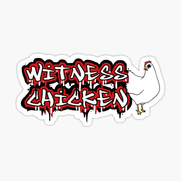 Witness Chicken Sticker