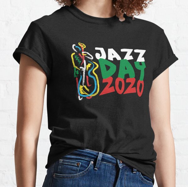Copy of International Jazz Day 2020  Cape Town South Africa Classic T-Shirt