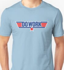 Do Work Wingman Unisex T-Shirt