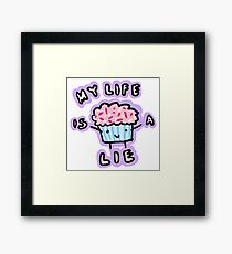 My Life Is A Lie Framed Print