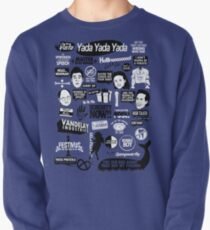 Seinfeld Quotes Pullover