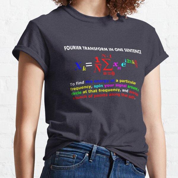 Fourier Transform Formula Classic T-Shirt