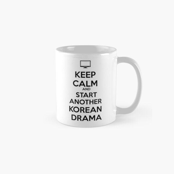 Bleib ruhig und beginne ein weiteres koreanisches Drama Tasse (Standard)