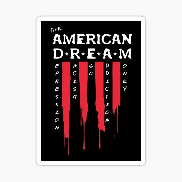 The American D.R.E.A.M. Sticker